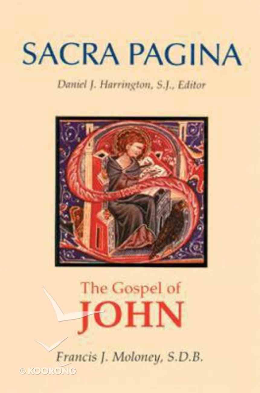 The Gospel of John (#04 in Sacra Pagina Series) Paperback