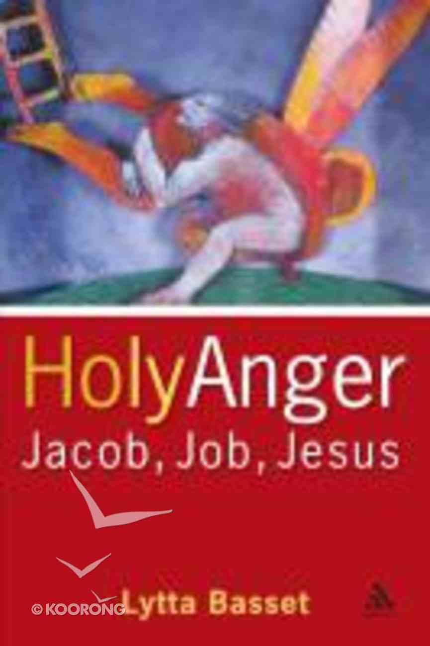 Holy Anger - Holy Rage Paperback