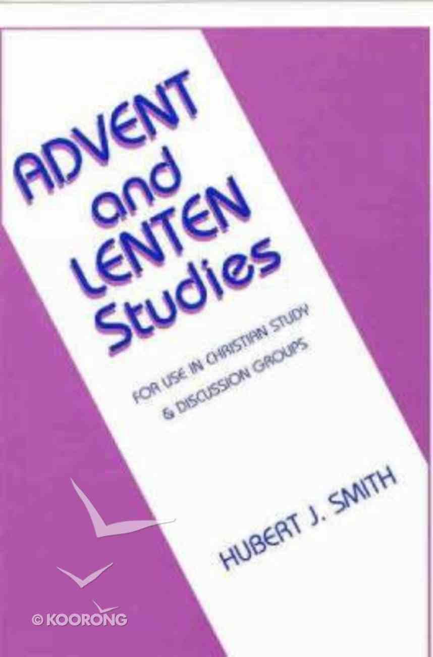 Advent & Lenten Studies Paperback
