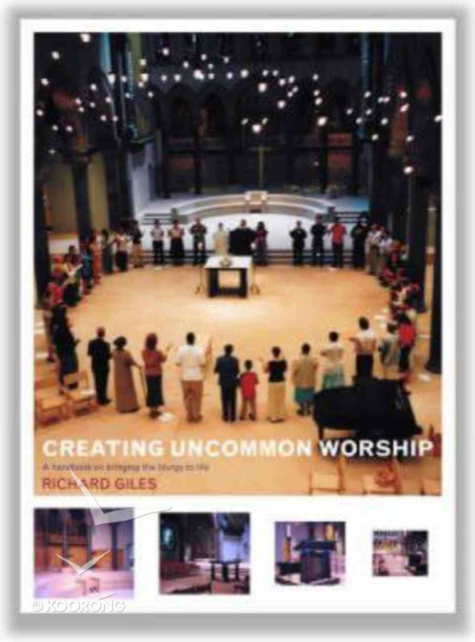 Creating Uncommon Worship Paperback