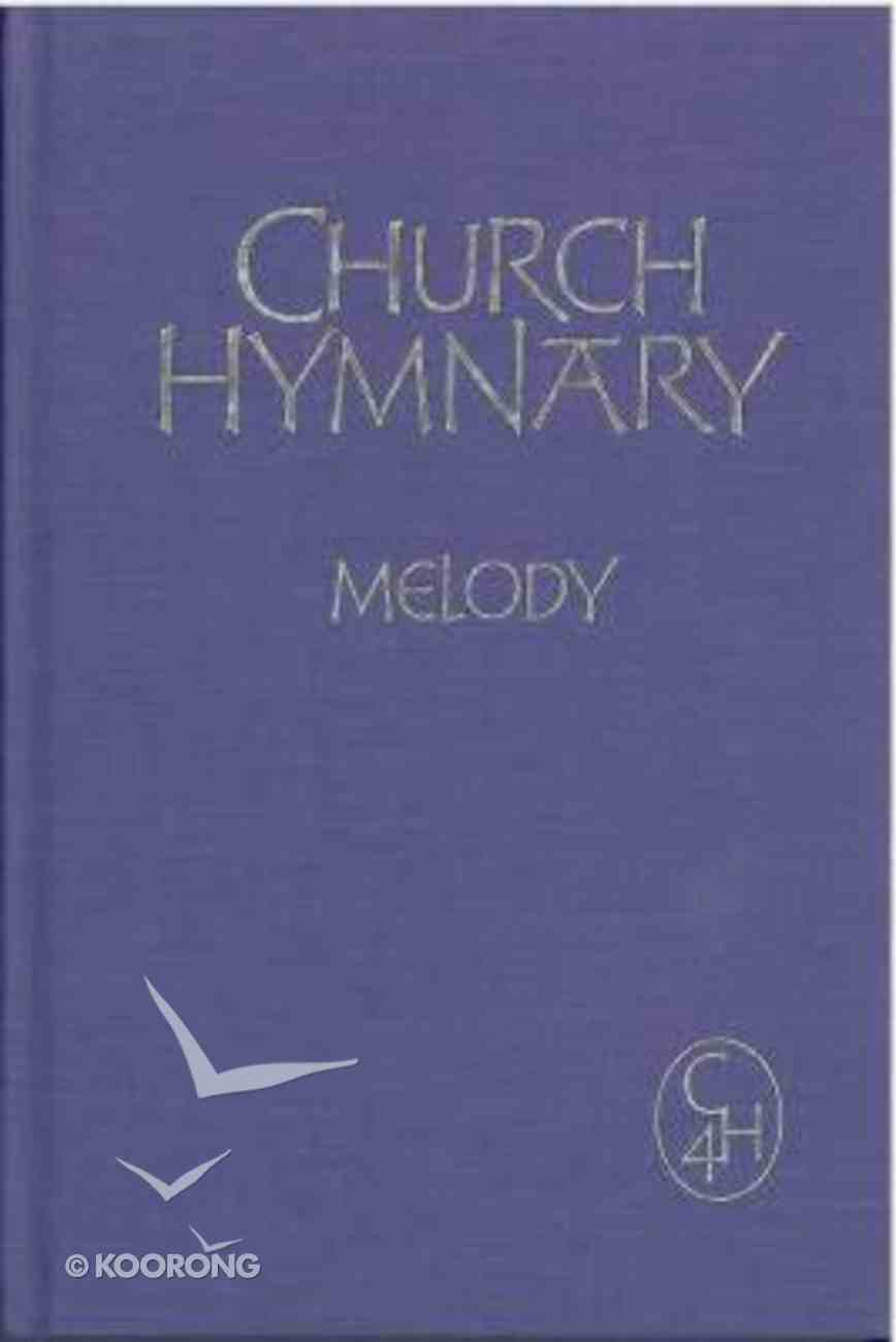 Church Hymnary Melody and Words (Music Book) (4th Edition) Hardback