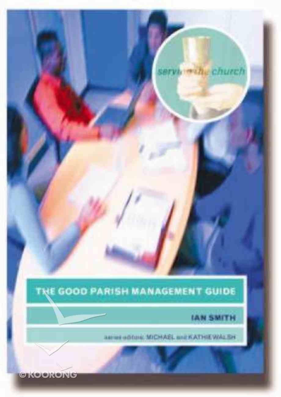 The Good Parish Management Guide Paperback
