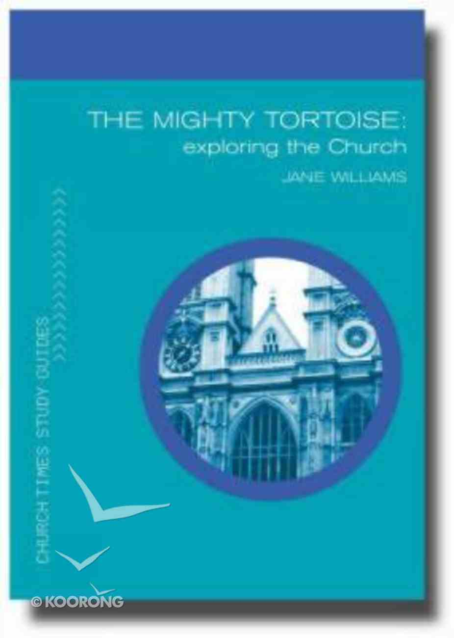 The Mighty Tortoise (Church Times Study Guides Series) Paperback