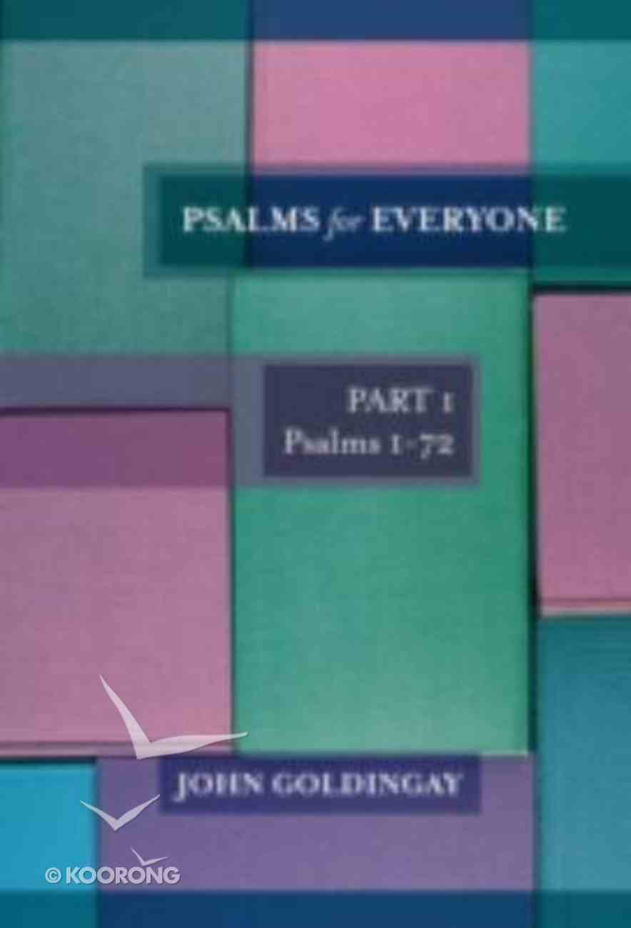 Psalms For Everyone (Volume 1) (Old Testament Guide For Everyone Series) Paperback