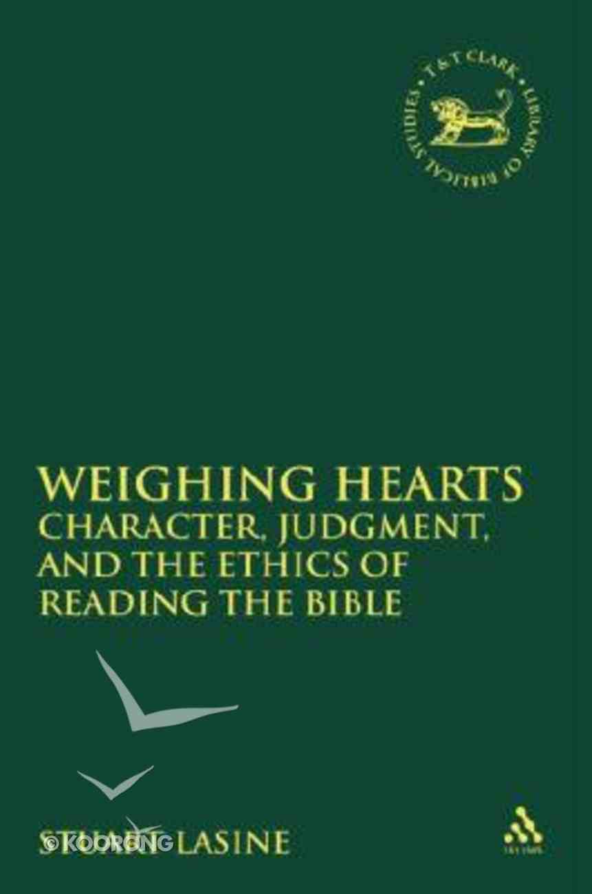 Weighing Hearts (Library Of Hebrew Bible/old Testament Studies Series) Paperback
