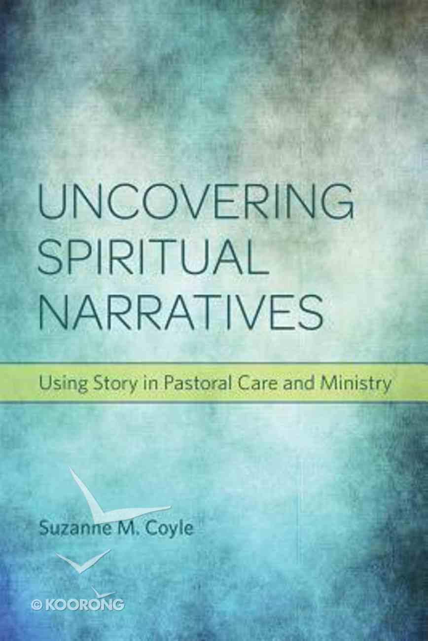 Uncovering Spiritual Narratives Paperback