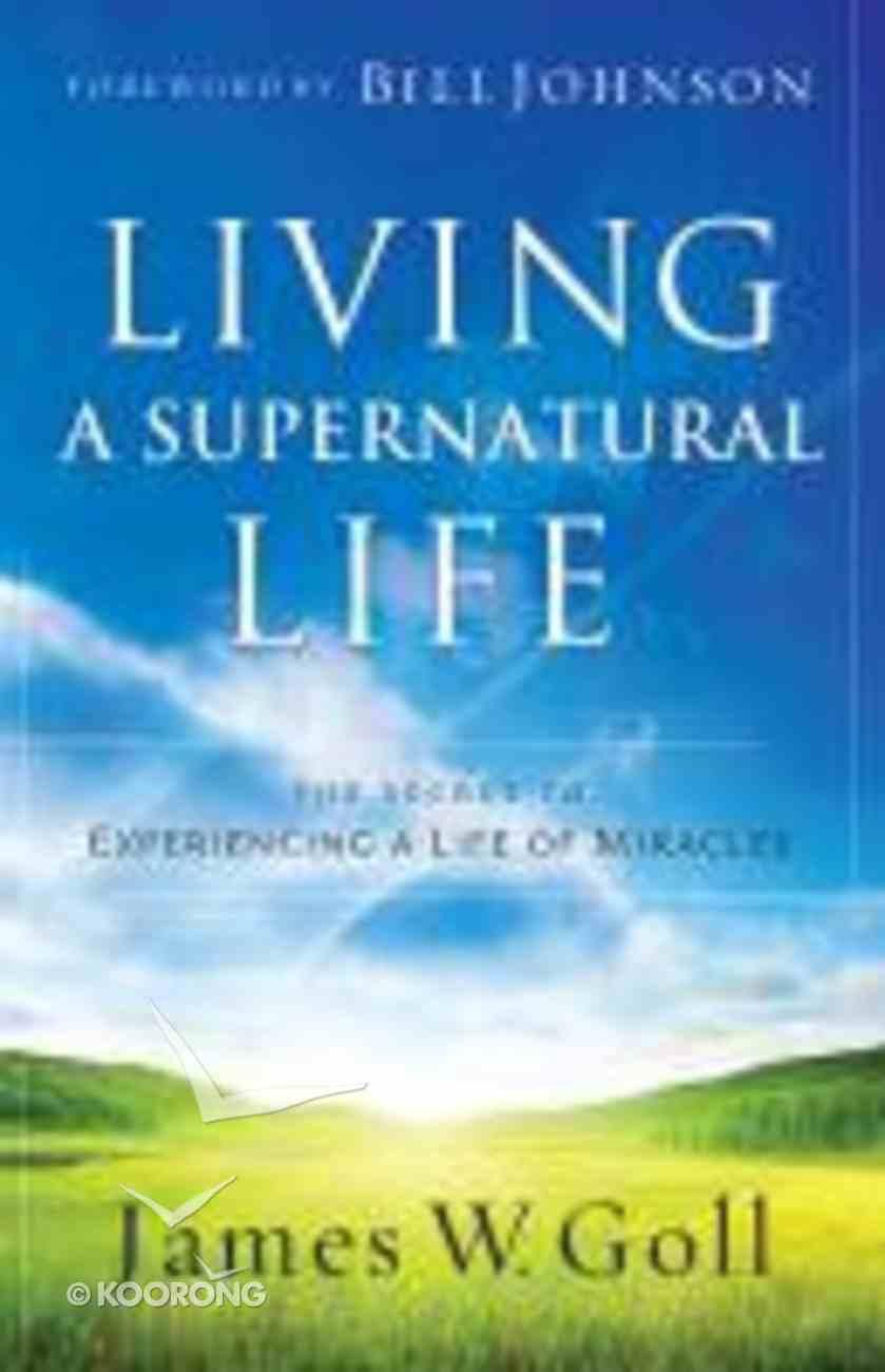 Living in the Supernatural Paperback