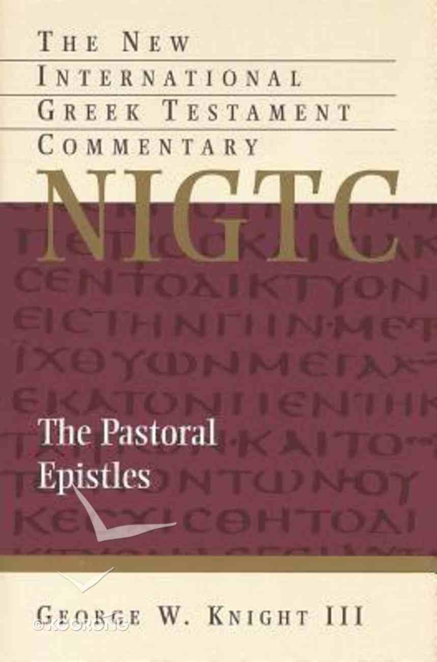 Pastoral Epistles (New International Greek Testament Commentary Series) Paperback