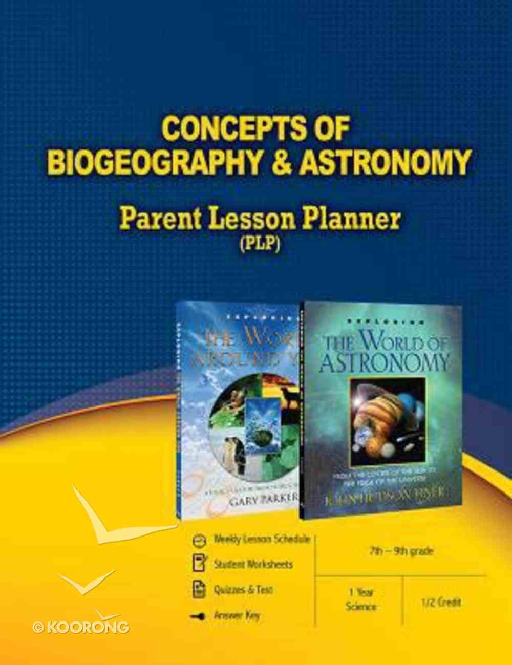 Concepts of Biogeography & Astronomy Parent Lesson Planner Paperback
