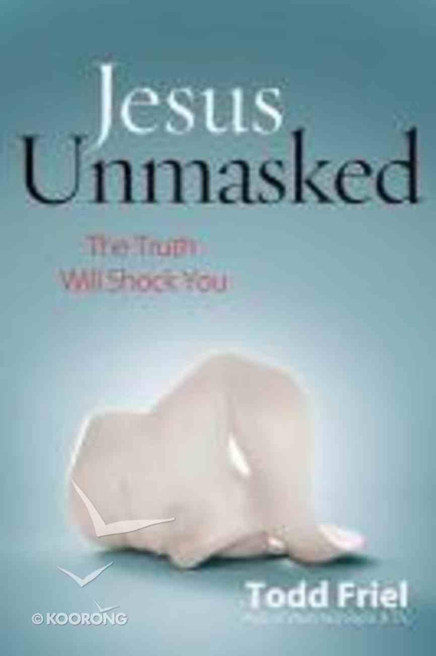 Jesus Unmasked Paperback