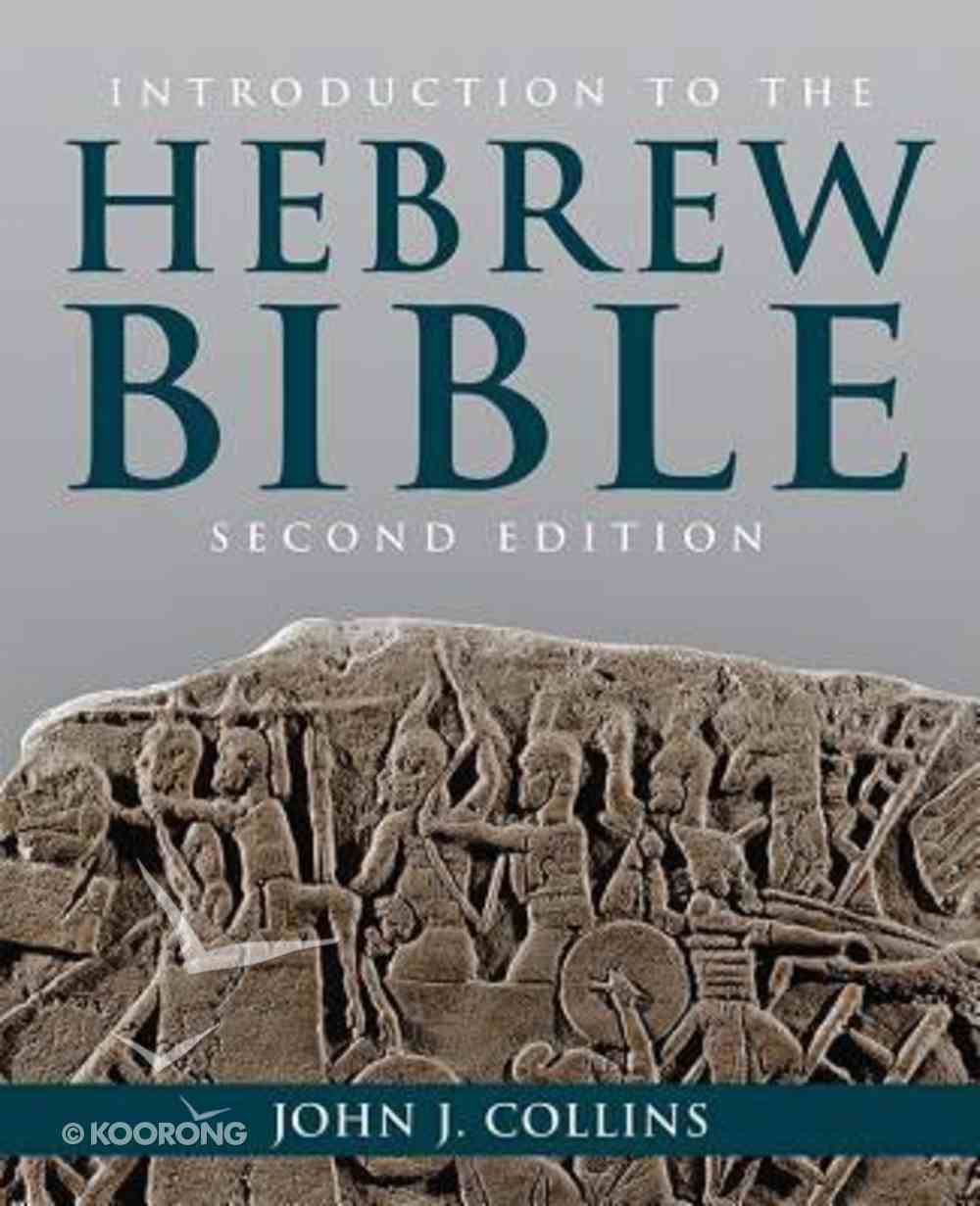 Introduction to the Hebrew Bible (Second Edition) Paperback