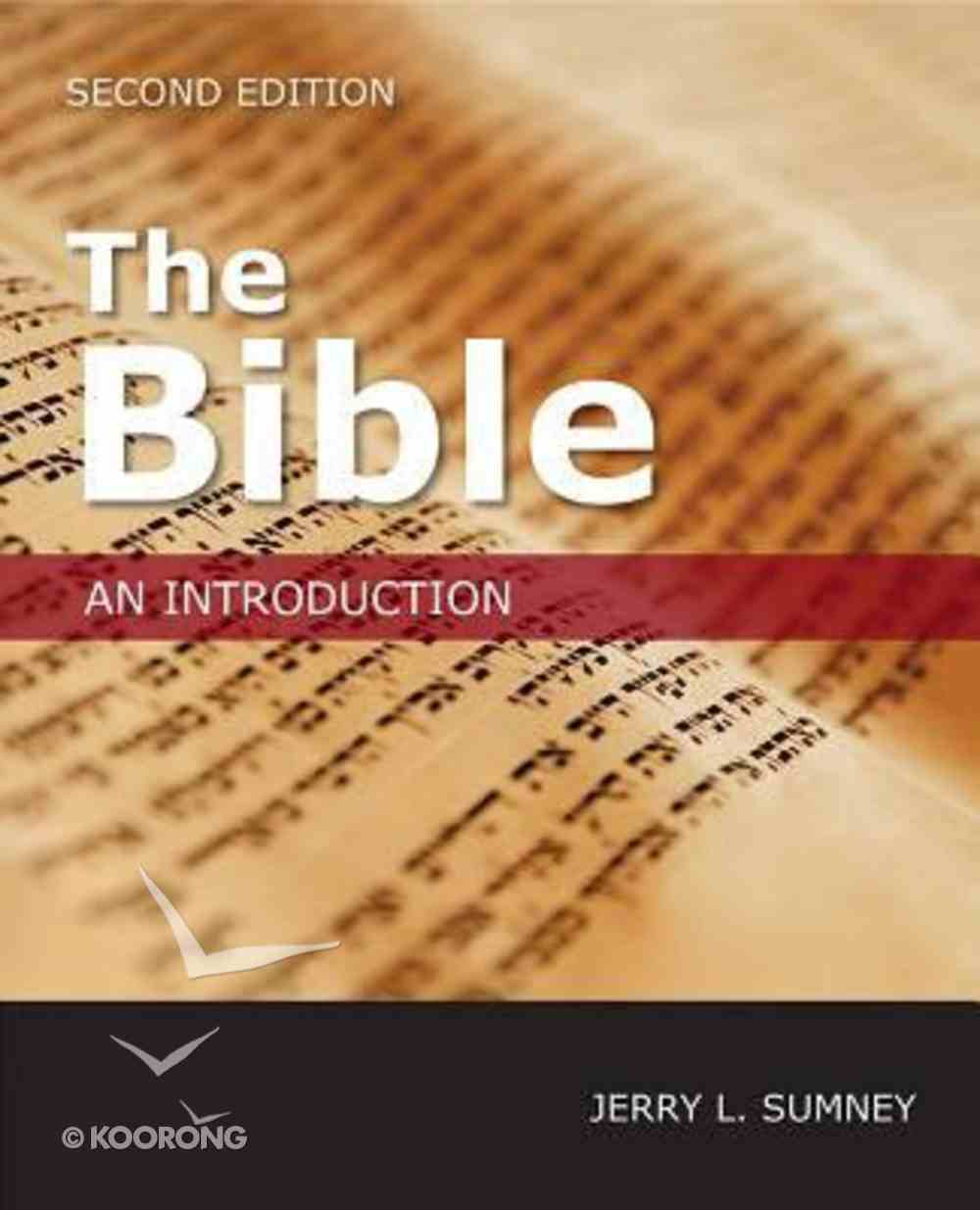 The Bible: An Introduction (Second Edition) Paperback