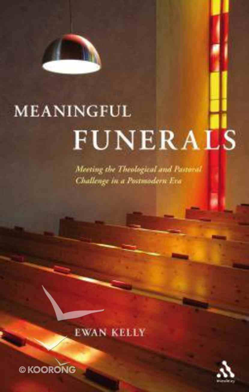Meaningful Funerals Paperback
