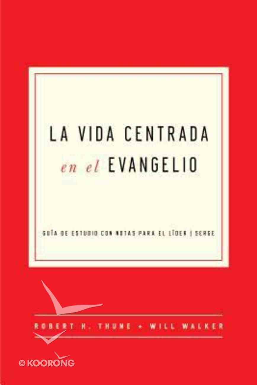 Gospel Centered Life (Spanish) Paperback
