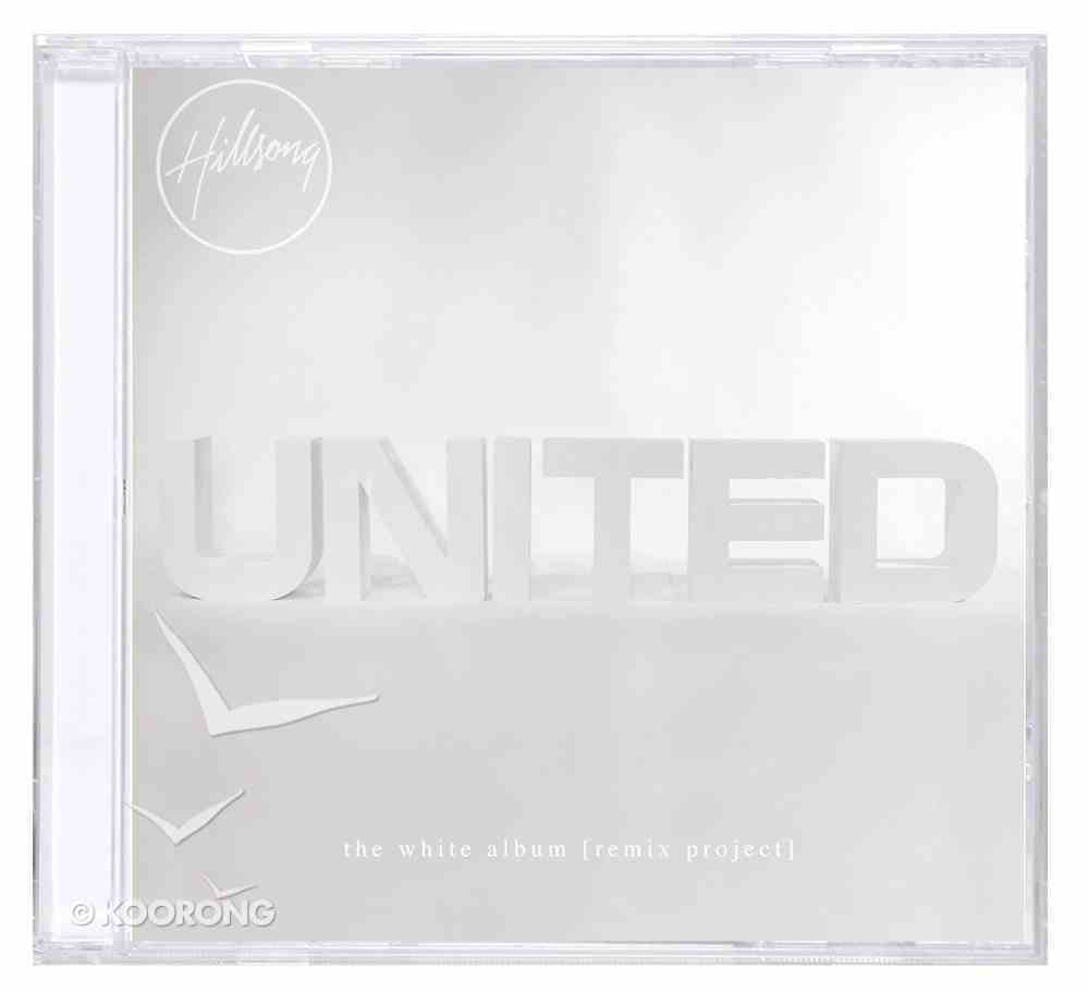Hillsong United 2014: The White Album (Remix Project) CD