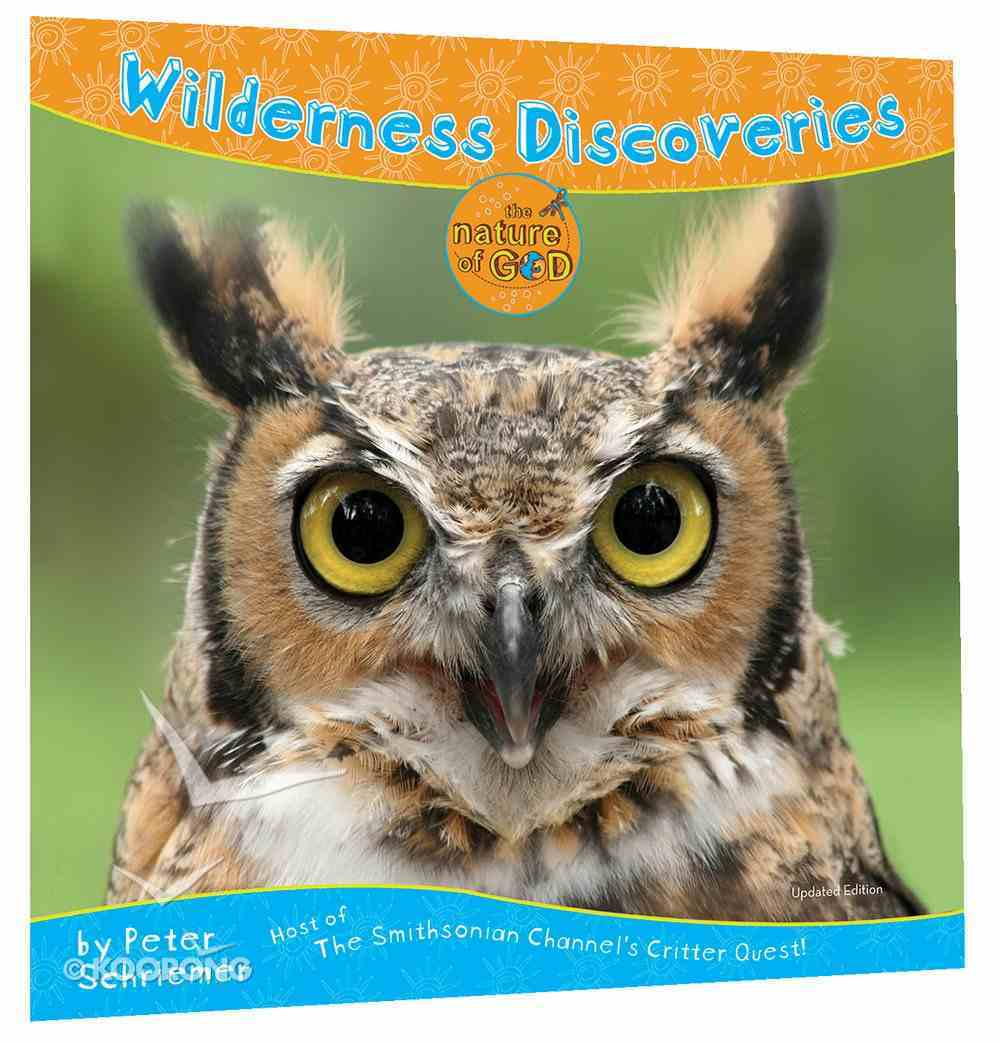 Wilderness Discoveries (Nature Of God Series) Paperback