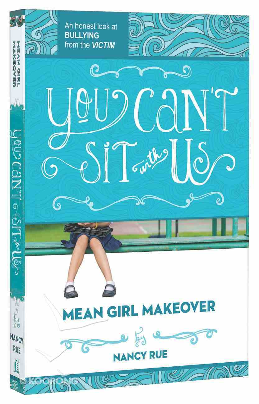 You Can't Sit With Us (#02 in Mean Girl Makeover Trilogy Series) Paperback