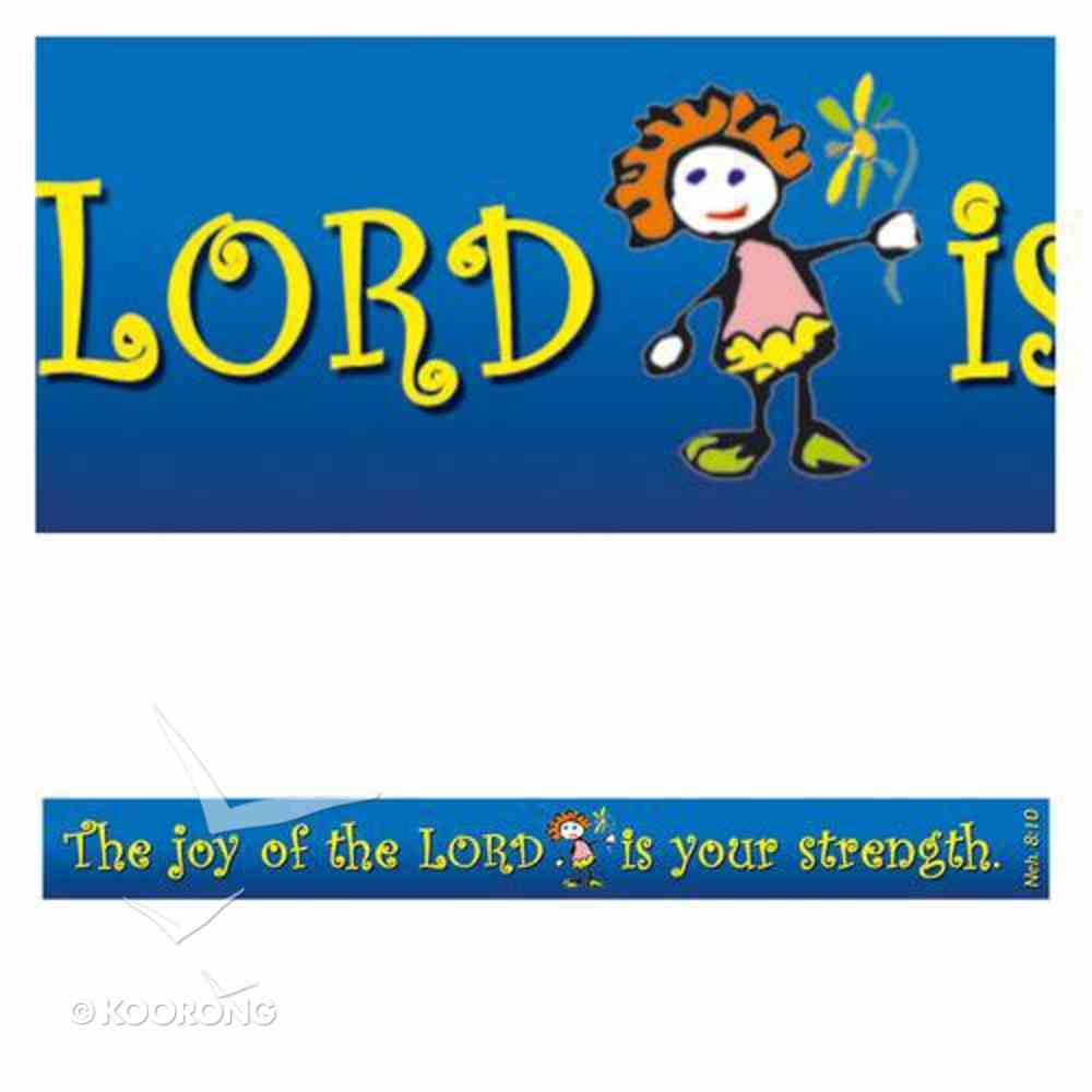Magnet Strip: The Joy of the Lord is Your Strength Novelty