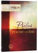 Tpt Passion Translation - The Psalms: Poetry On Fire