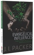 Cswp: Evangelical Influences: Profiles Of Key Figure And Movements Rooted In The Reformation image