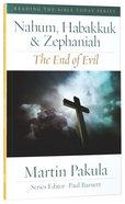 Nahum, Habbakuk and Zephaniah (Reading The Bible Today Series) Paperback