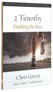 Rtbt: 2 Timothy - Finishing the Race Paperback