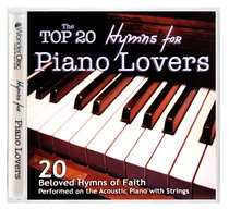 Album Image for The Top 20 Hymns For Piano Lovers - DISC 1