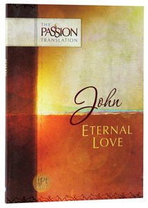 Product: Tpt Passion Translation - John: Eternal Love Image
