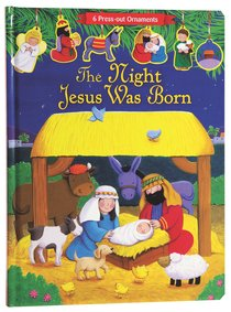 Product: Night Jesus Was Born, The (Press Out Nativity) Image
