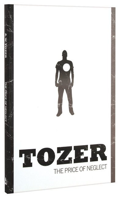 Product: Tozer Classics: The Price Of Neglect Image