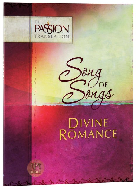 Product: Tpt Passion Translation - Song Of Songs: Divine Romance Image