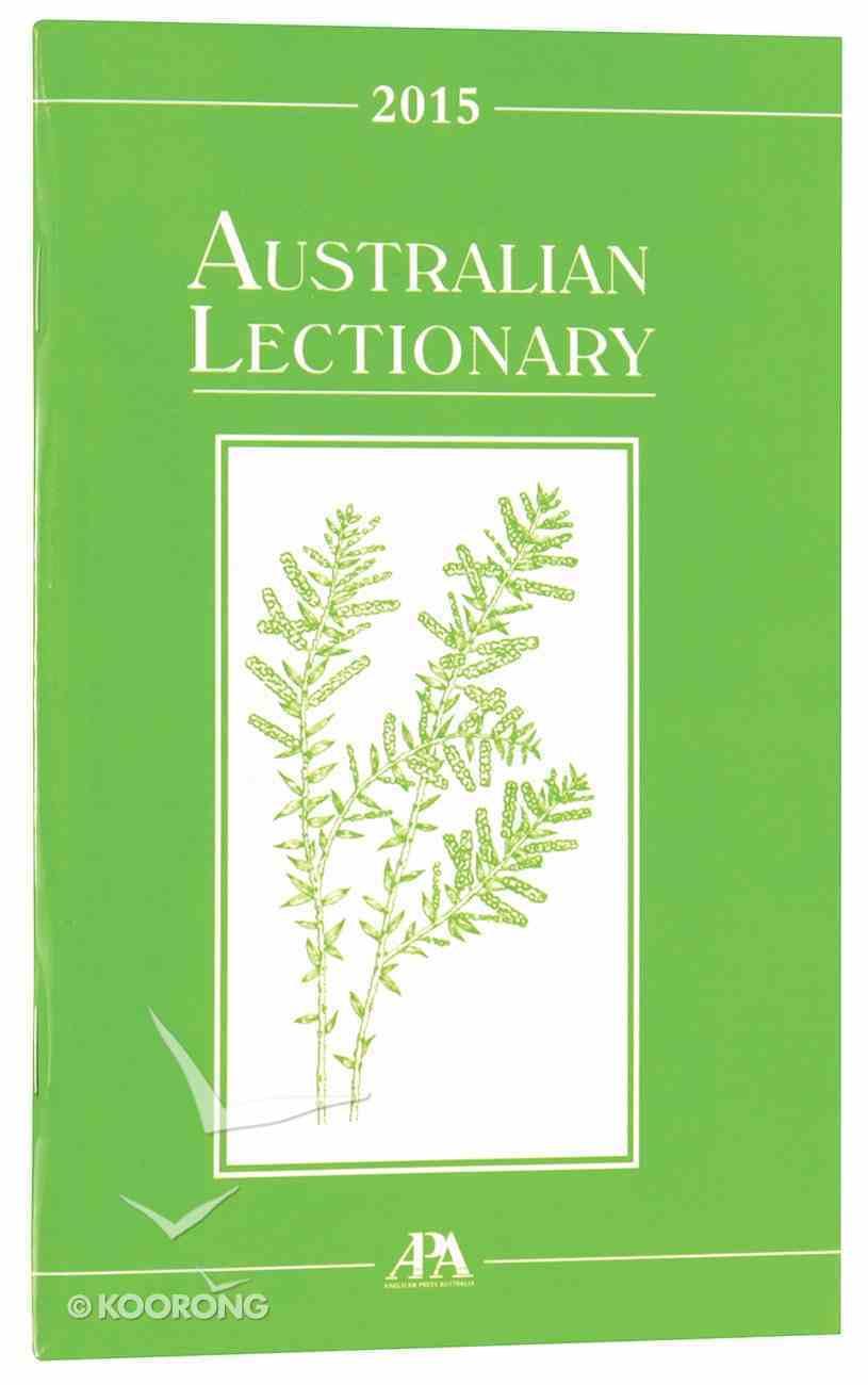2015 Australian Lectionary An Australian Prayer Book (Year B) Paperback