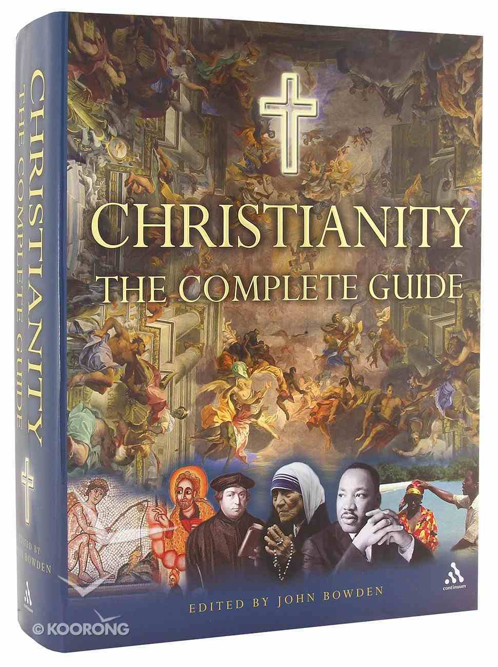 Christianity, the Complete Guide Hardback