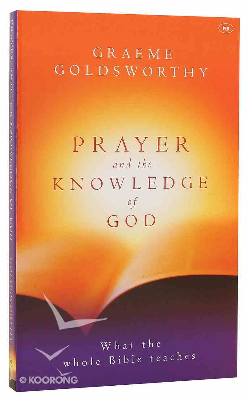 Prayer and the Knowledge of God Paperback