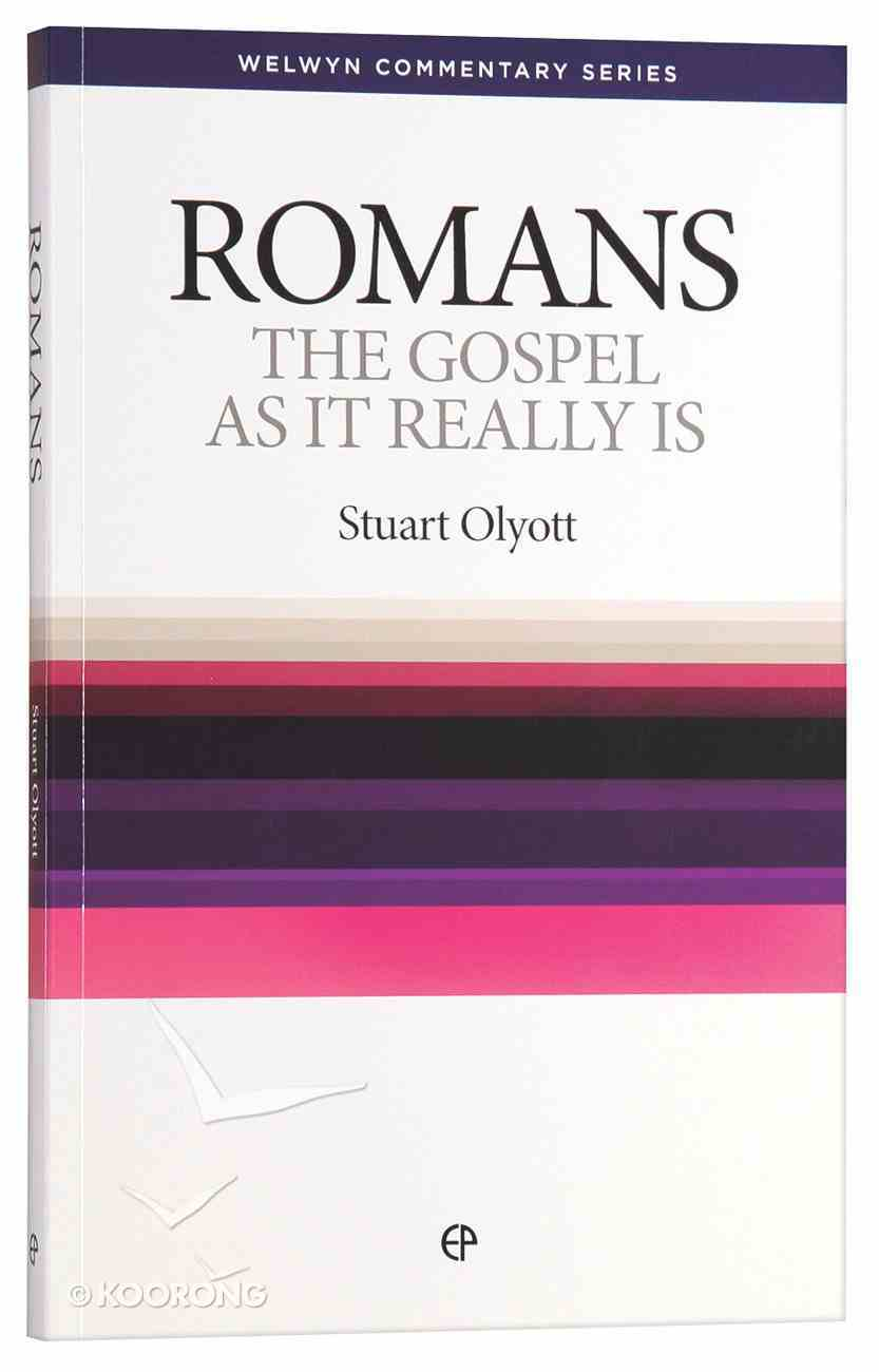 Gospel as It Really is (Romans) (Welwyn Commentary Series) Paperback