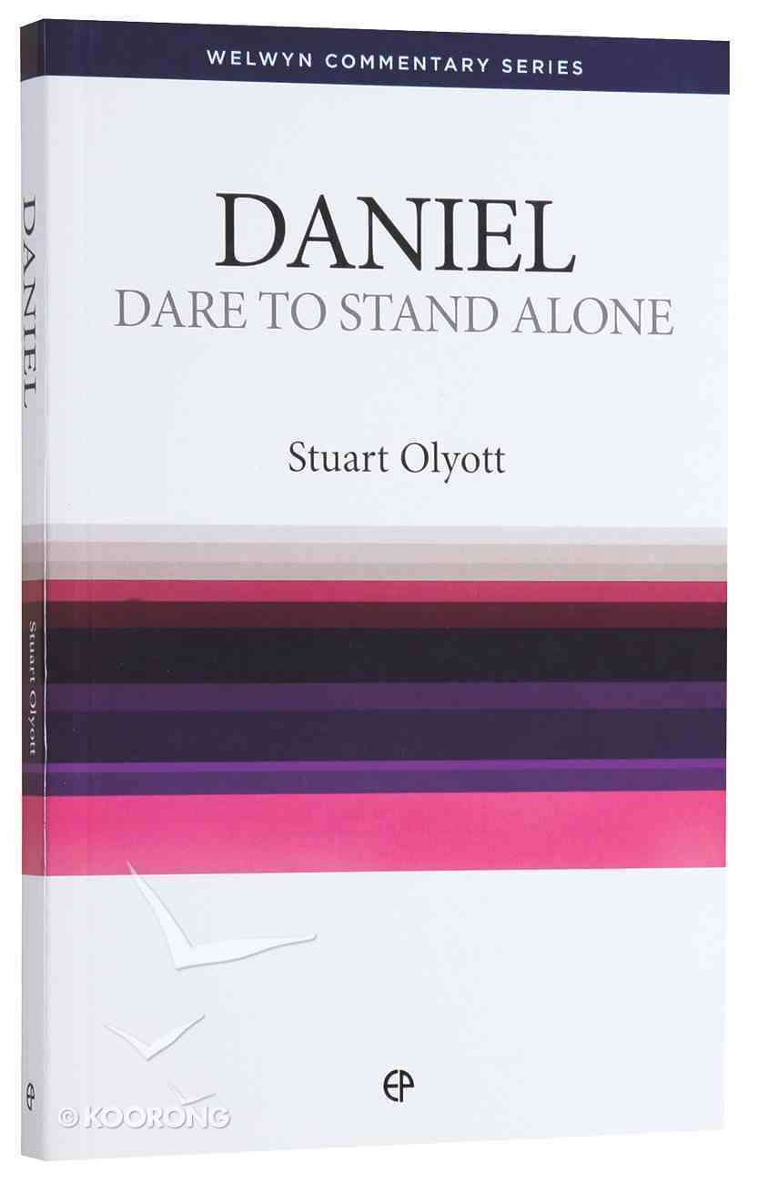 Daniel: Dare to Stand Alone (Welwyn Commentary Series) Paperback