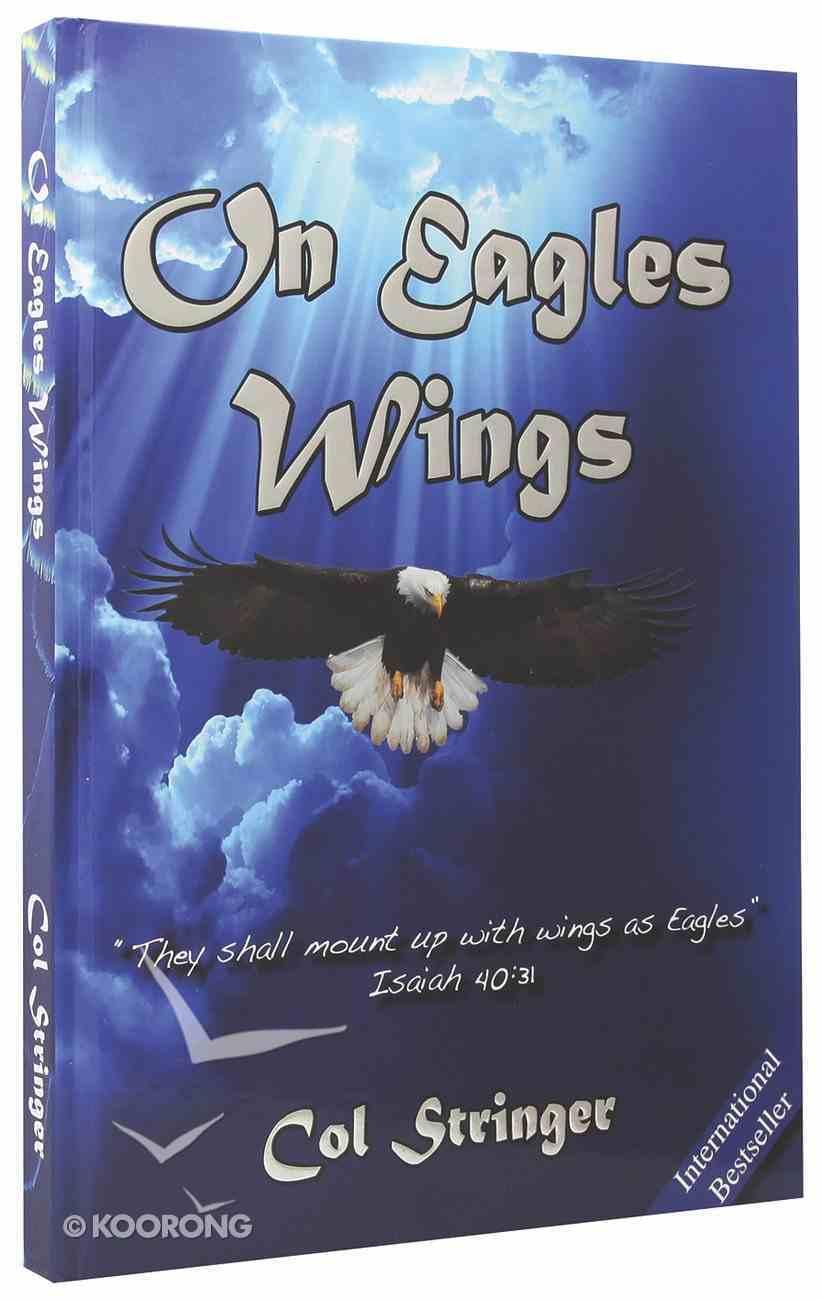 On Eagles Wings Hardback