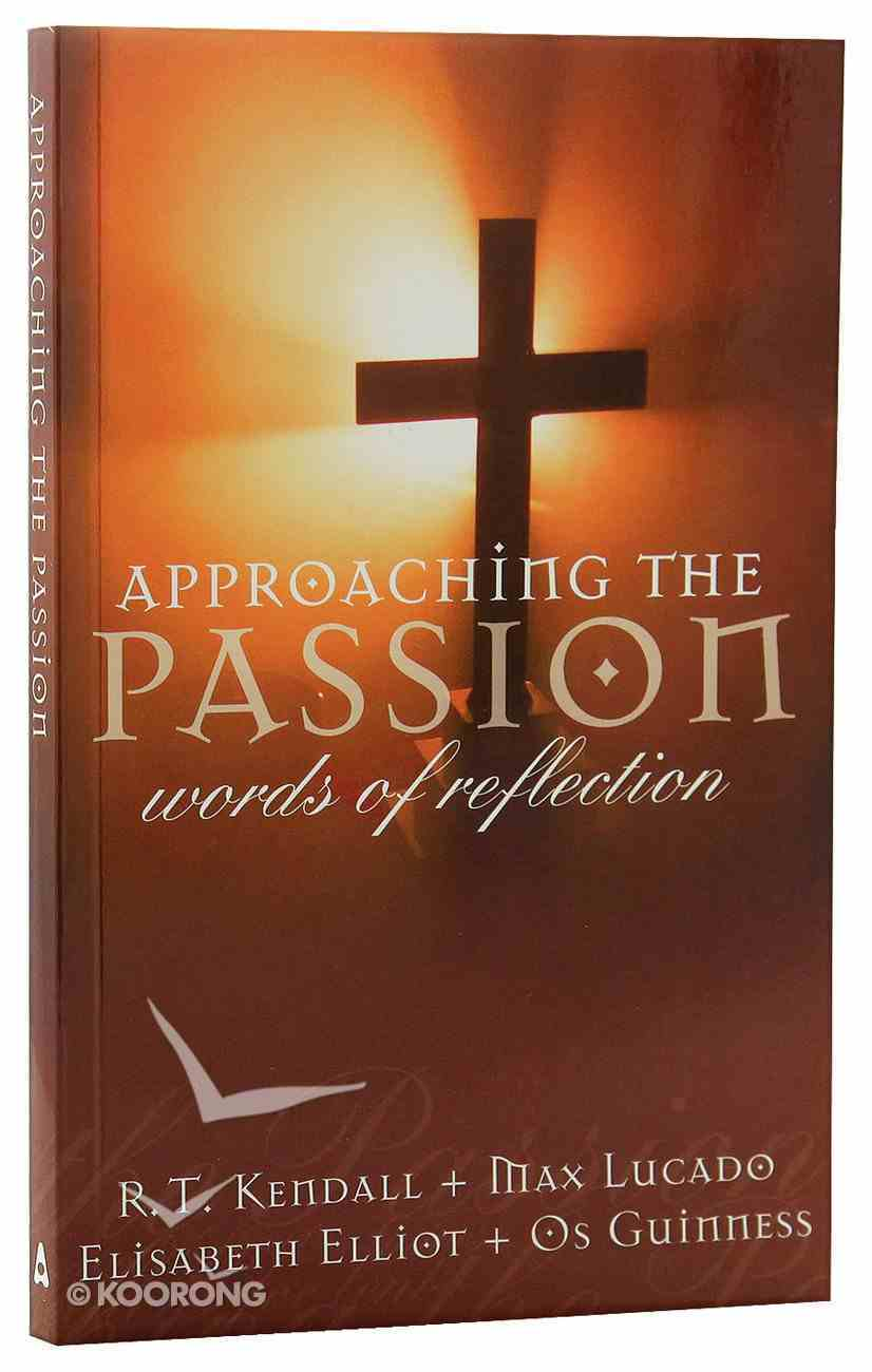 Approaching the Passion Paperback
