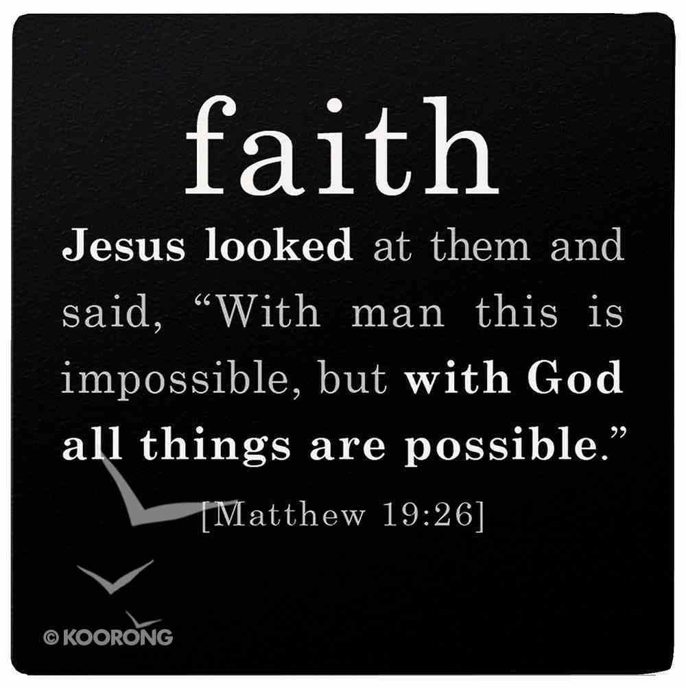 Simple Faith Magnet: Faith, Matthew 19:26 (Black/white) Novelty
