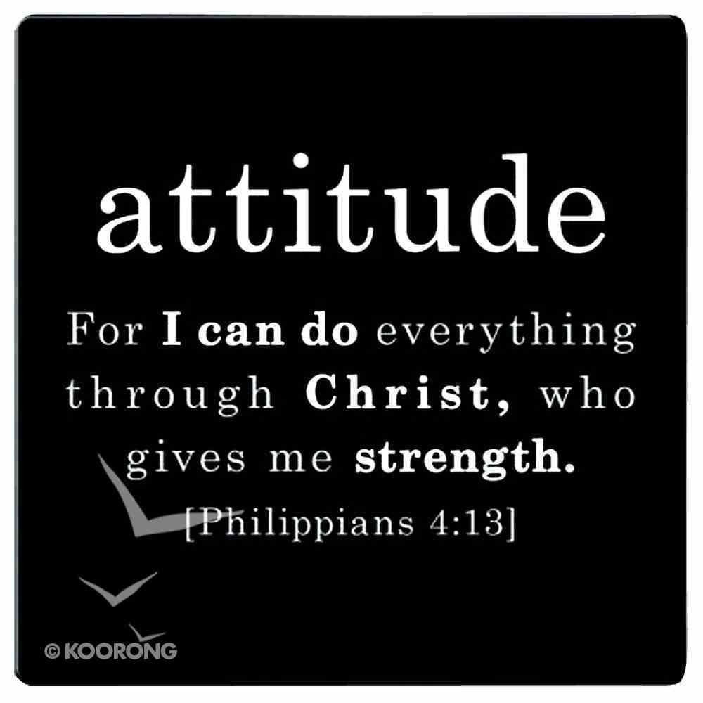 Simple Faith Magnet: Attitudue, Phil 4:13 (Black/white) Novelty