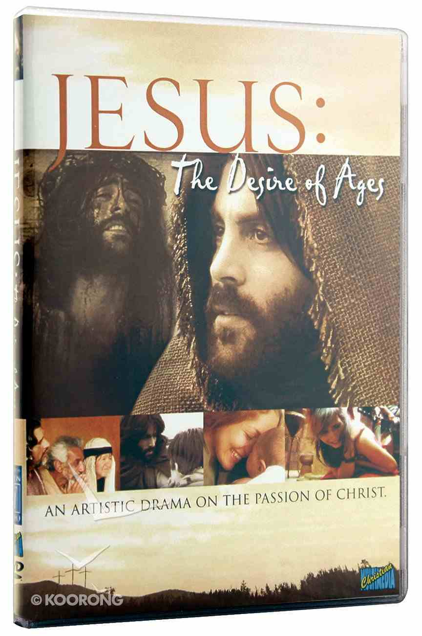 Jesus, the Desire of Ages DVD
