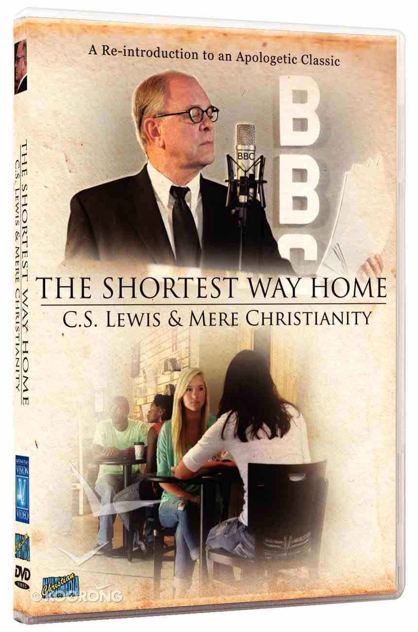 Shortest Way Home: C.S. Lewis & Mere Christianity DVD
