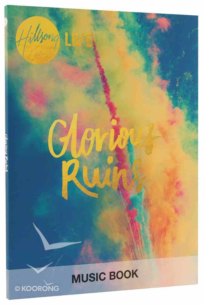 2013 Glorious Ruins (Music Book) Paperback
