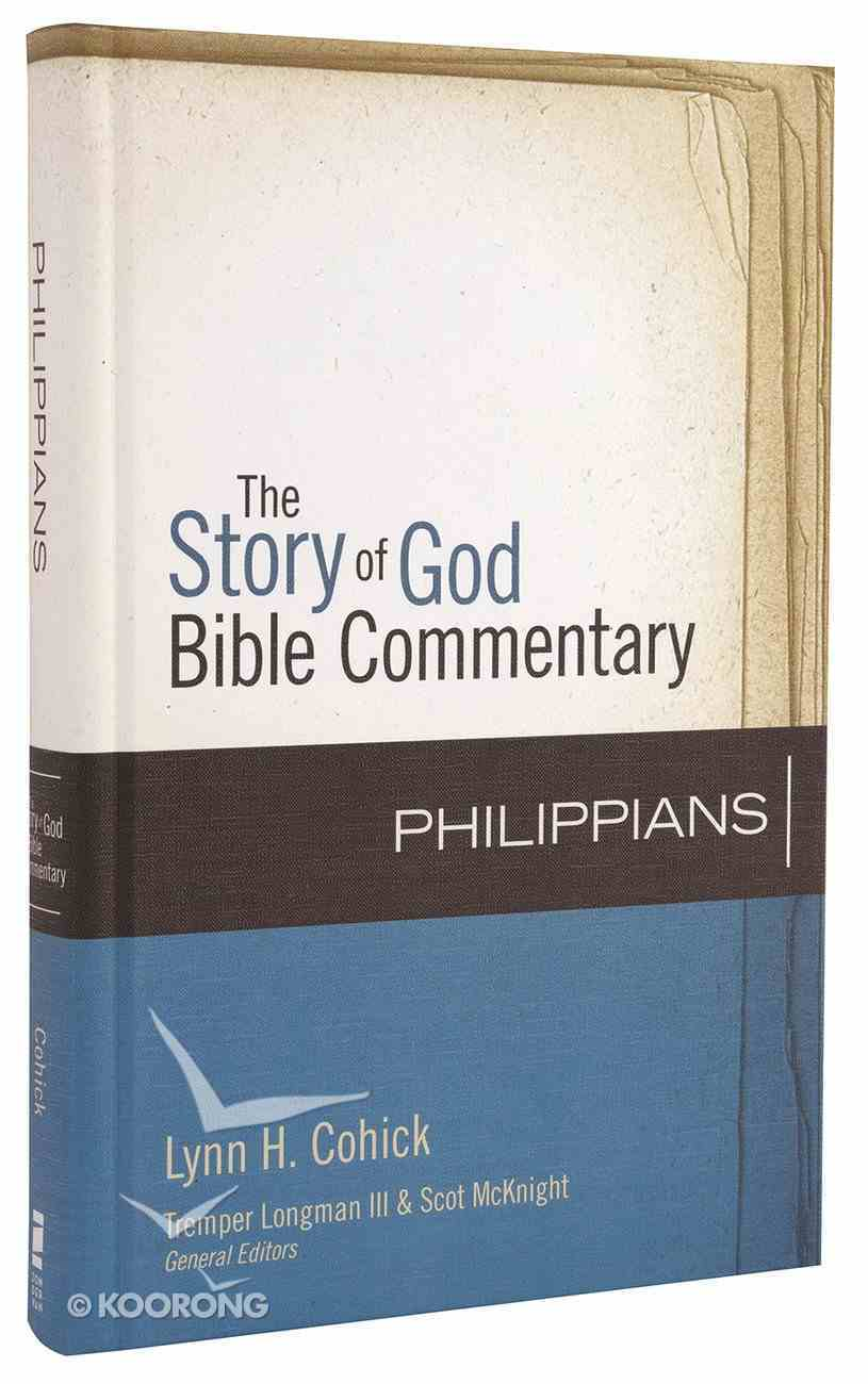 Philippians (The Story Of God Bible Commentary Series) Hardback