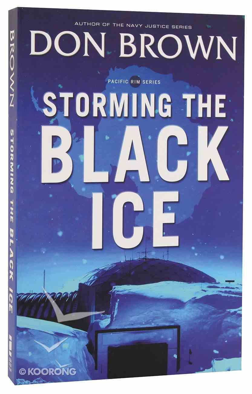 Storming the Black Ice (#03 in Pacific Rim Series) Paperback