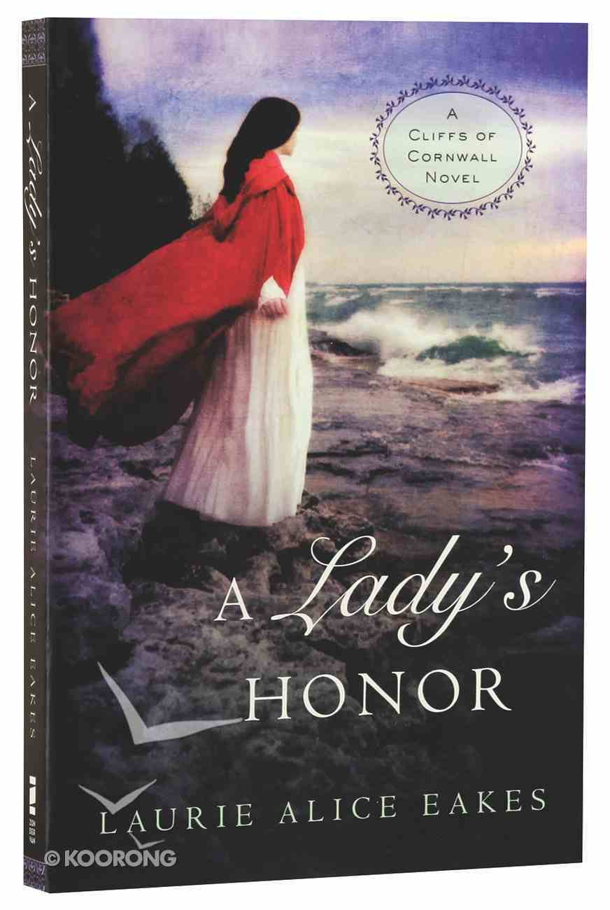 A Lady's Honor (#01 in Cliffs Of Cornwall Series) Paperback