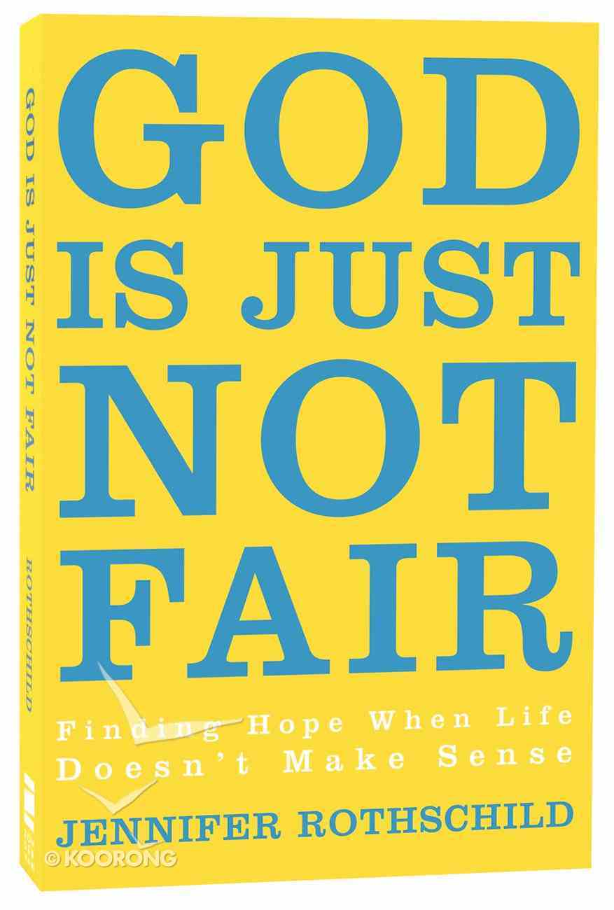 God is Just Not Fair Paperback