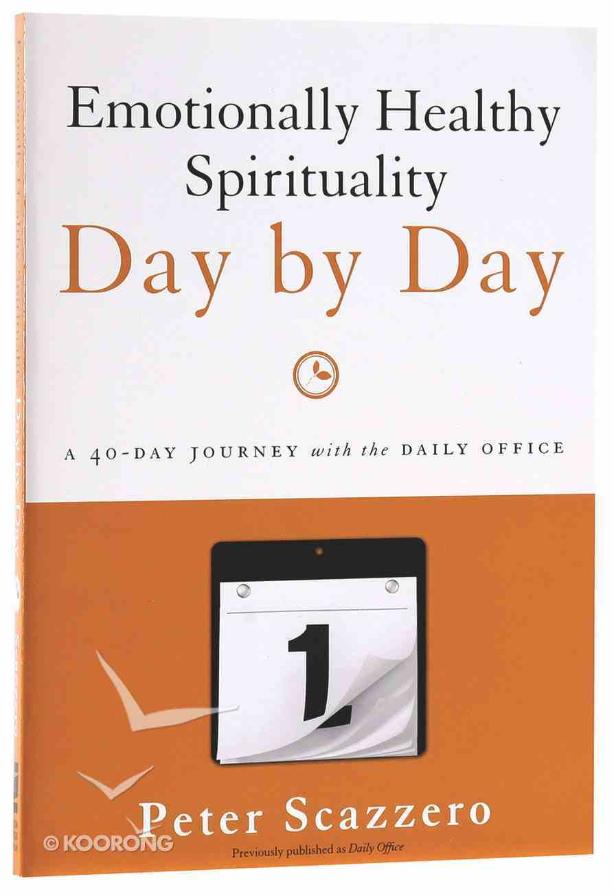 Emotionally Healthy Spirituality Day By Day Paperback