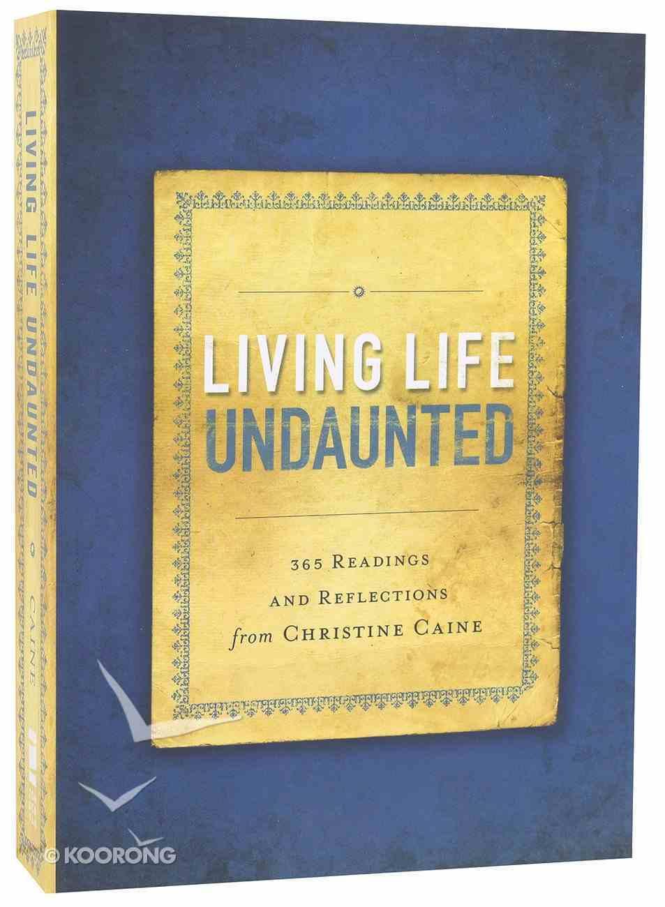 Living Life Undaunted Paperback