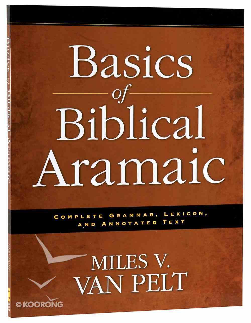 Basics of Biblical Aramaic Paperback